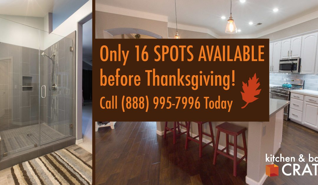 Only 16 Spots Left Before Thanksgiving!