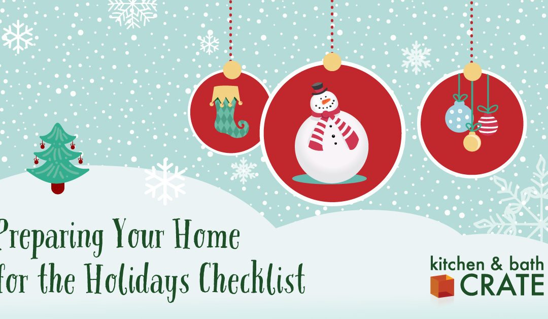 Preparing Your Home for the Holidays Checklist!