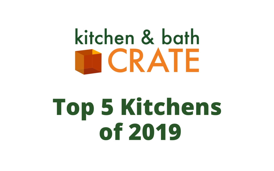 Top 5 Kitchens of 2019
