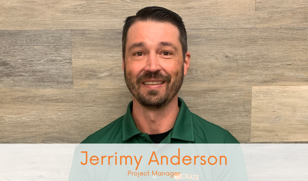 Say Hello to Jerrimy Anderson, New CRATE Team Member!
